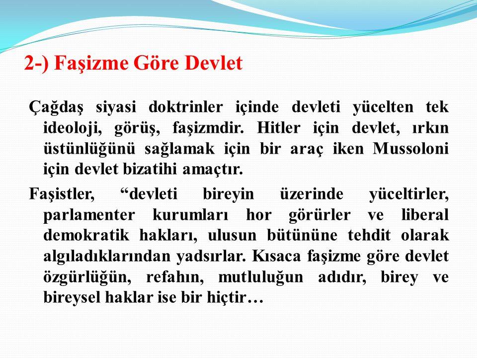 2-) Faşizme Göre Devlet