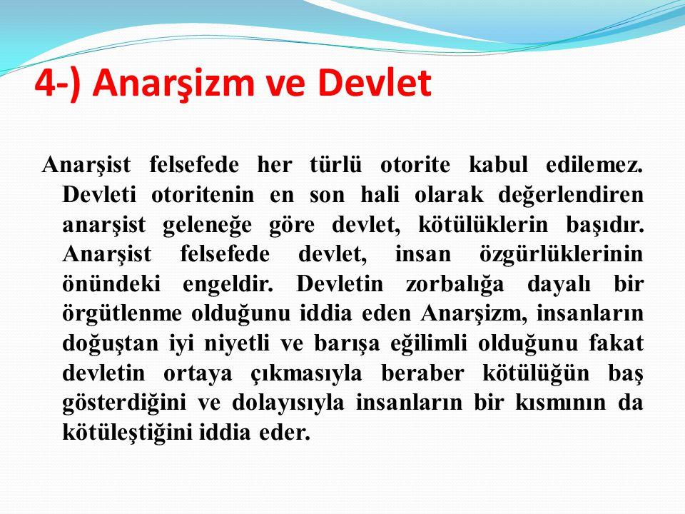 4-) Anarşizm ve Devlet