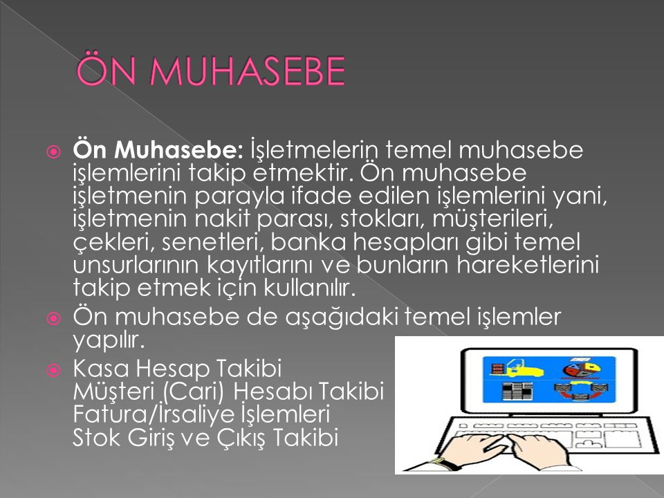 ÖN MUHASEBE