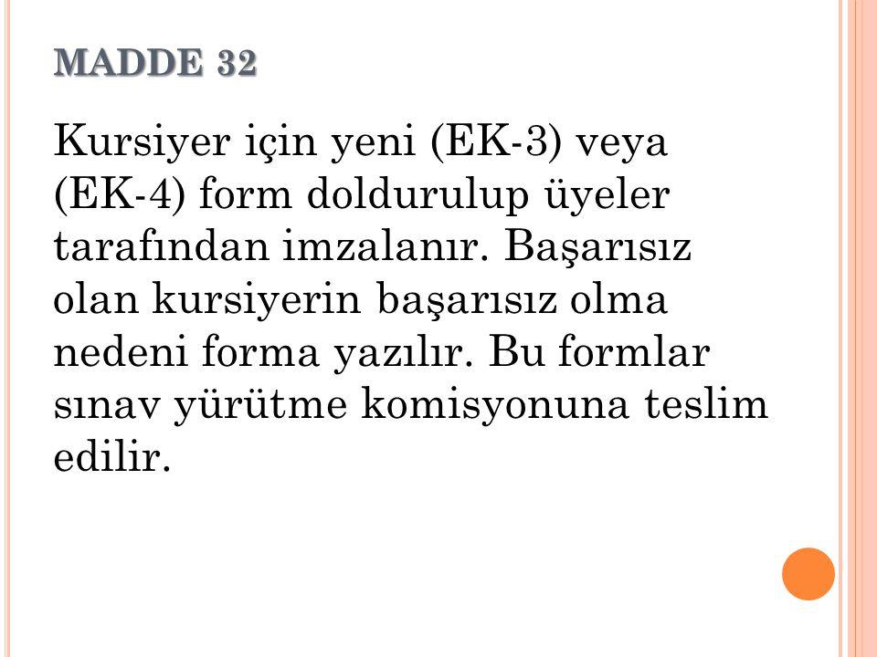 MADDE 32