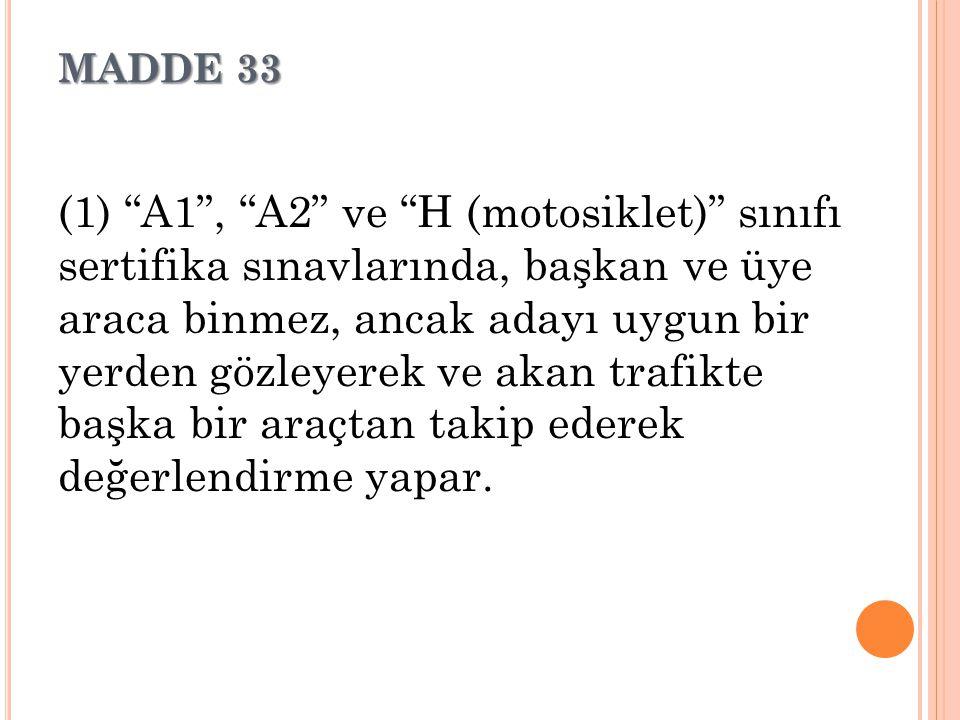 MADDE 33