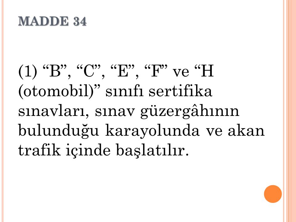 MADDE 34
