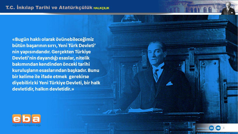 T.C. İnkılap Tarihi ve Atatürkçülük HALKÇILIK
