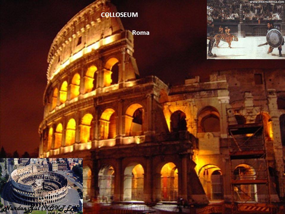 COLLOSEUM Roma Nurdan Gül (KÖKTEN)