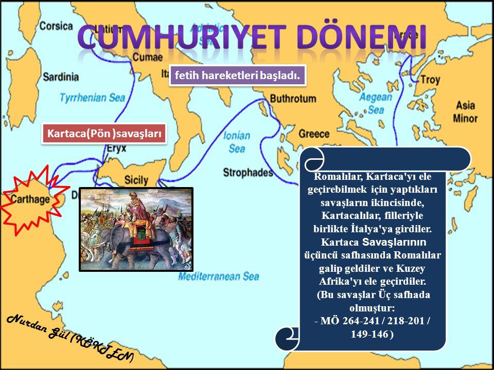 (Bu savaşlar Üç safhada olmuştur: - MÖ 264-241 / 218-201 / 149-146 )