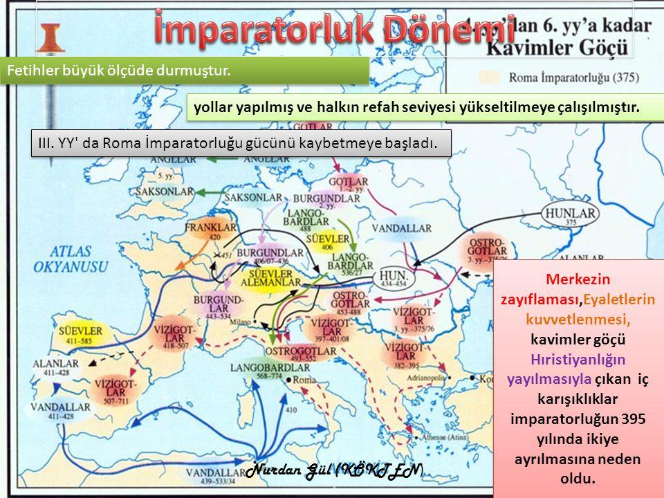 İmparatorluk Dönemi Fetihler büyük ölçüde durmuştur.