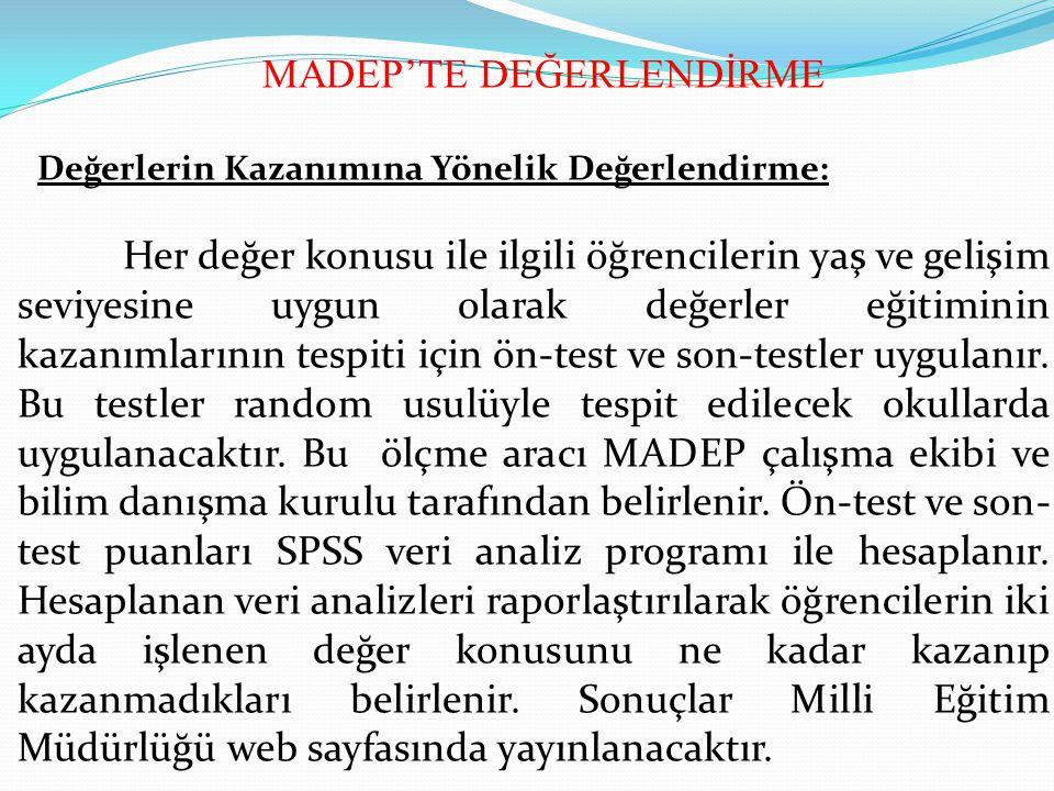 MADEP'TE DEĞERLENDİRME