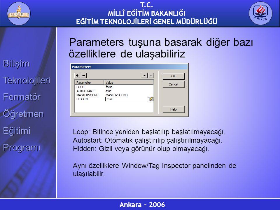 Parameters tuşuna basarak diğer bazı özelliklere de ulaşabiliriz