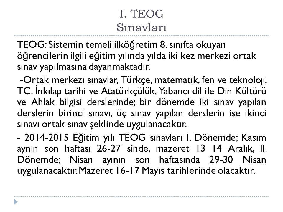 I. I. TEOG Sınavları