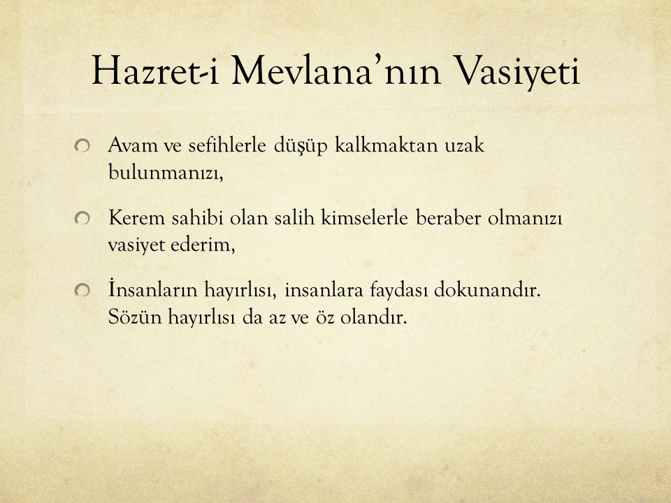 Hazret-i Mevlana'nın Vasiyeti