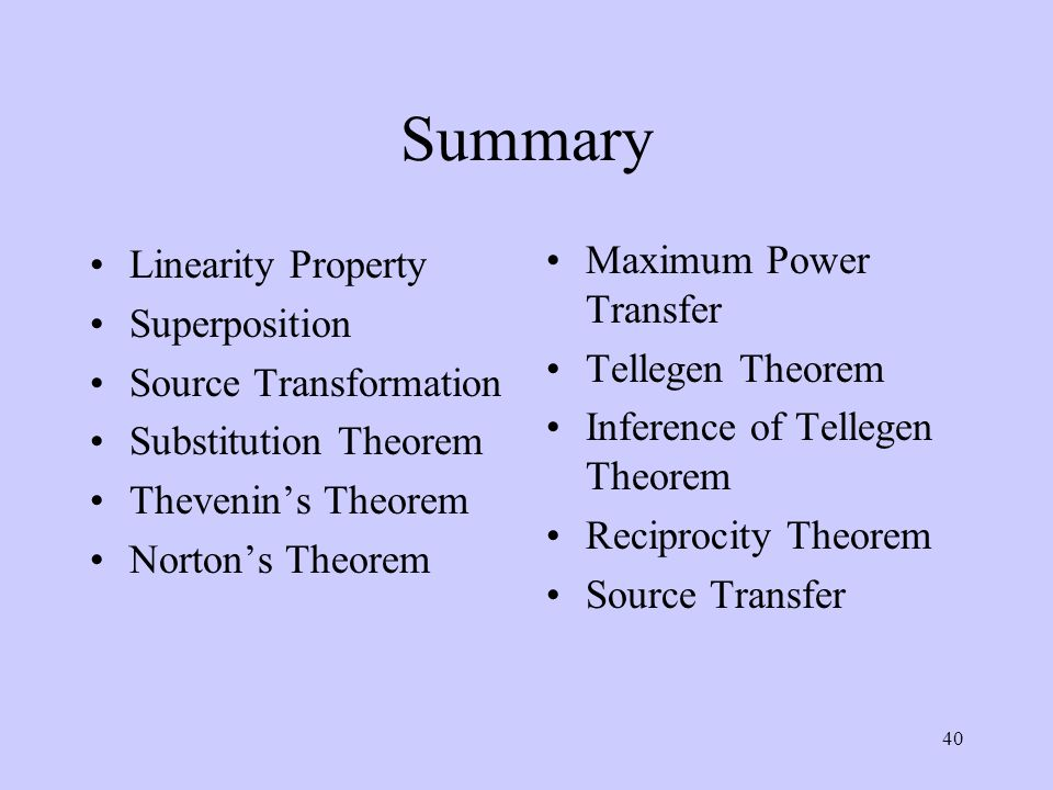 Summary Maximum Power Transfer Linearity Property Superposition