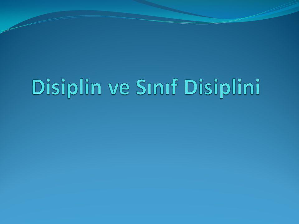 Disiplin ve Sınıf Disiplini