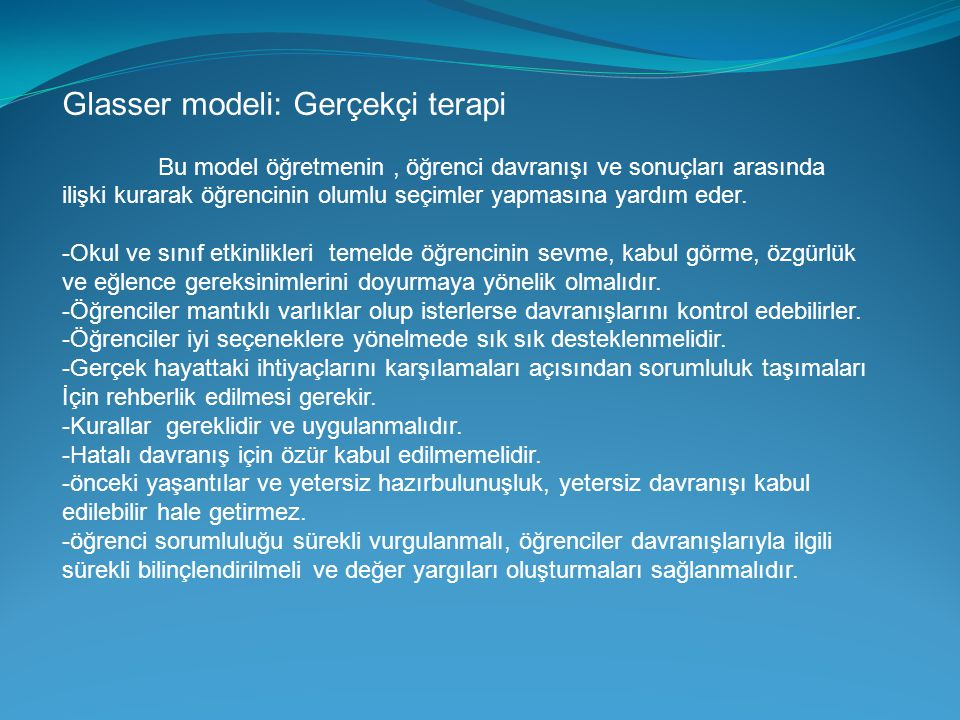 Glasser modeli: Gerçekçi terapi