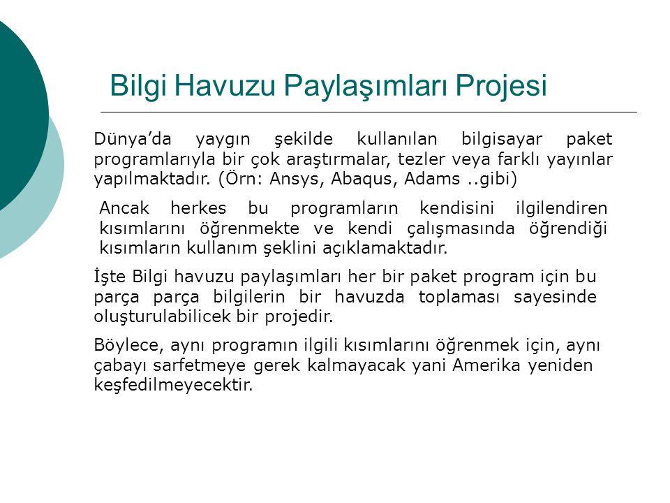 Bilgi Havuzu Paylaşımları Projesi