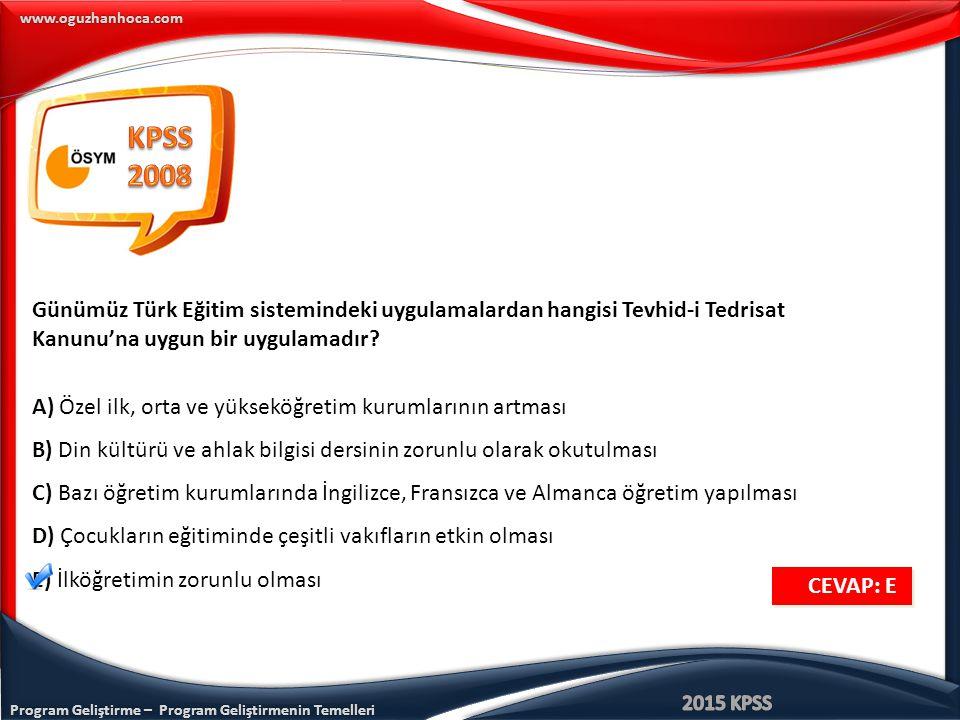 KPSS 2008. Günümüz Türk Eğitim sistemindeki uygulamalardan hangisi Tevhid-i Tedrisat Kanunu'na uygun bir uygulamadır