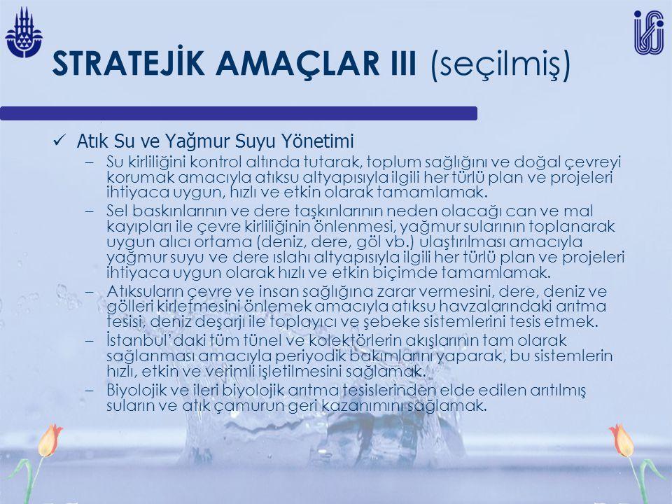 STRATEJİK AMAÇLAR III (seçilmiş)