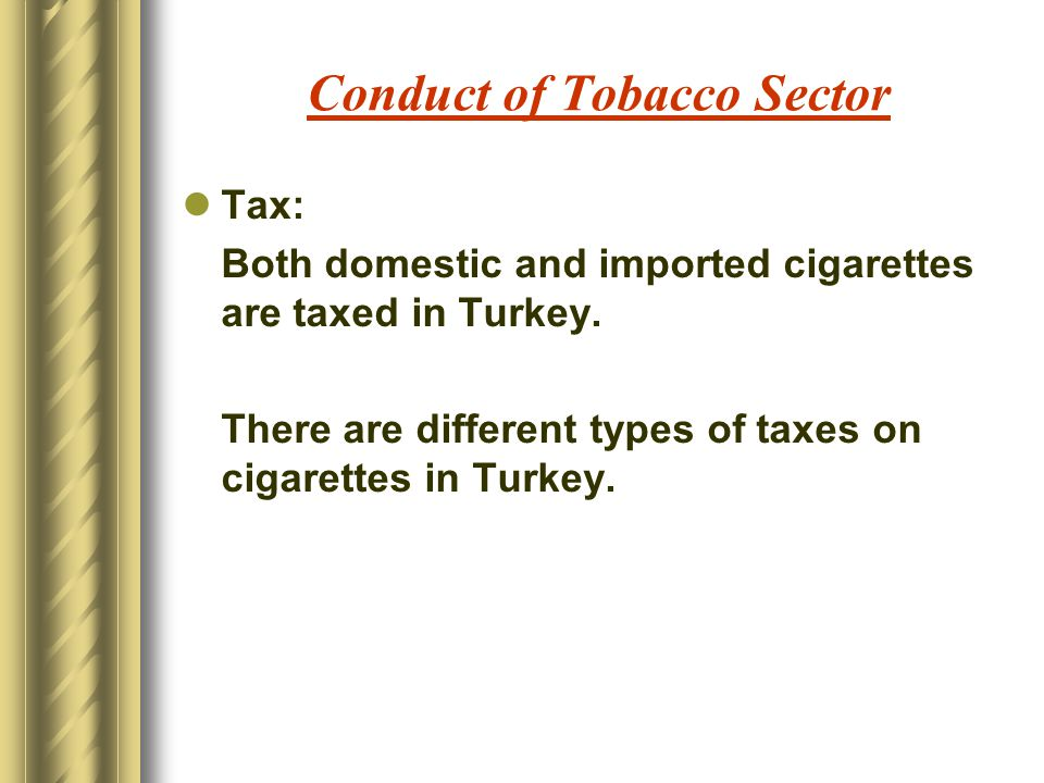 Conduct of Tobacco Sector