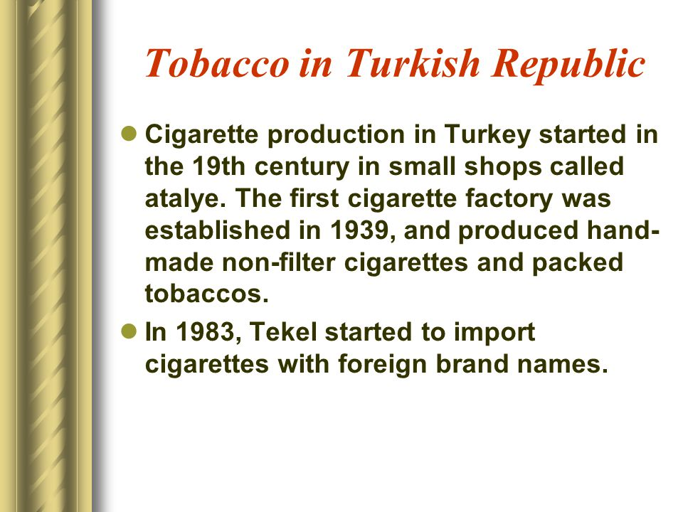 Tobacco in Turkish Republic