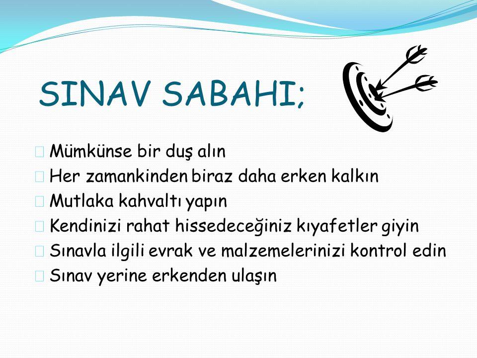 SINAV SABAHI; Mümkünse bir duş alın