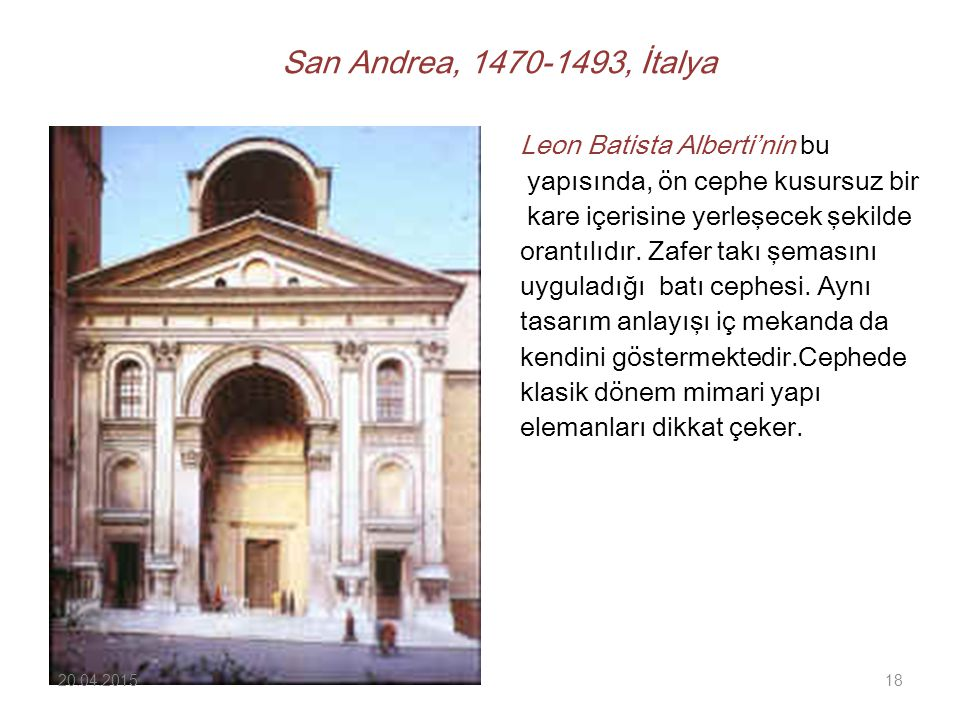 San Andrea, 1470-1493, İtalya Leon Batista Alberti'nin bu