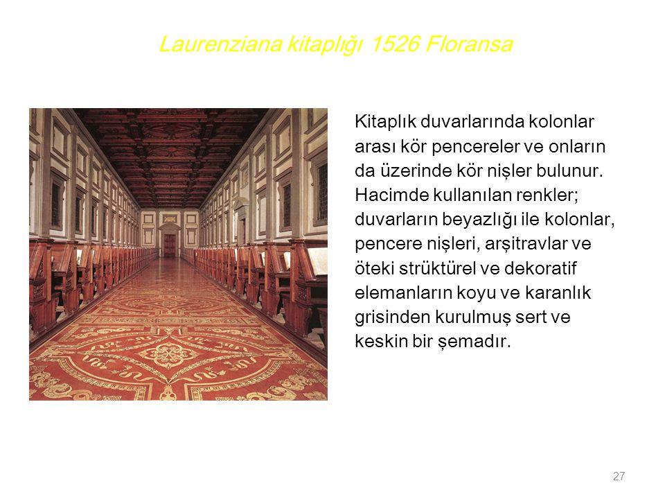 Laurenziana kitaplığı 1526 Floransa