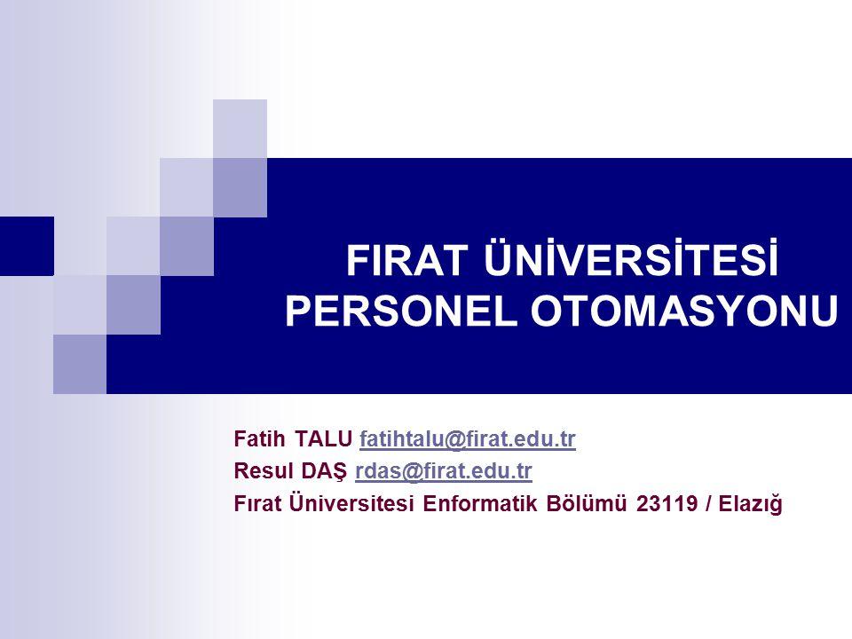 FIRAT ÜNİVERSİTESİ PERSONEL OTOMASYONU
