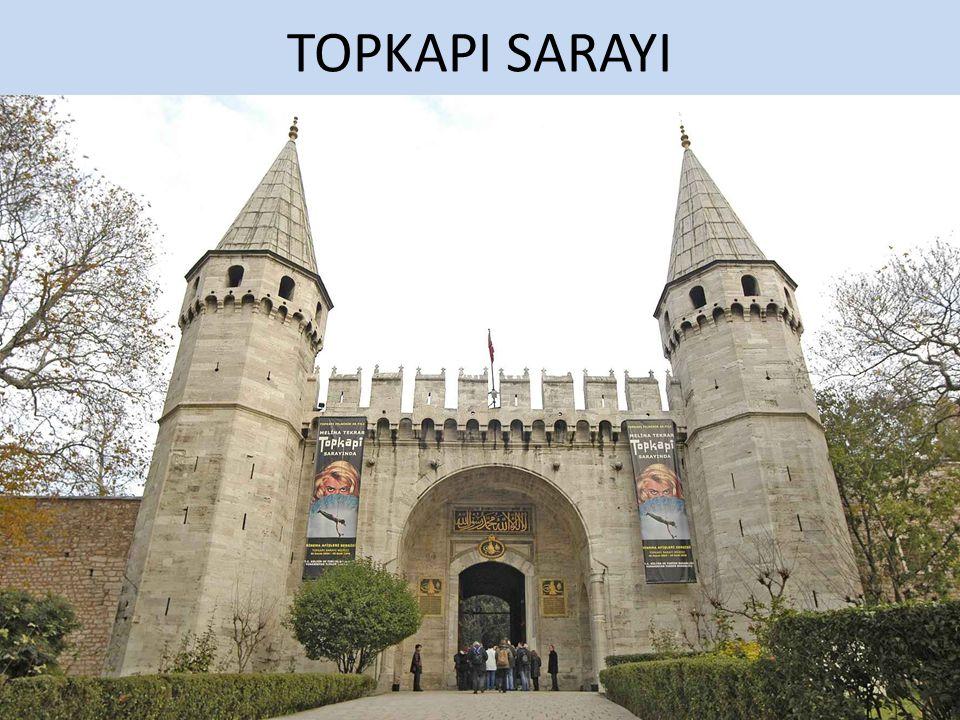 TOPKAPI SARAYI