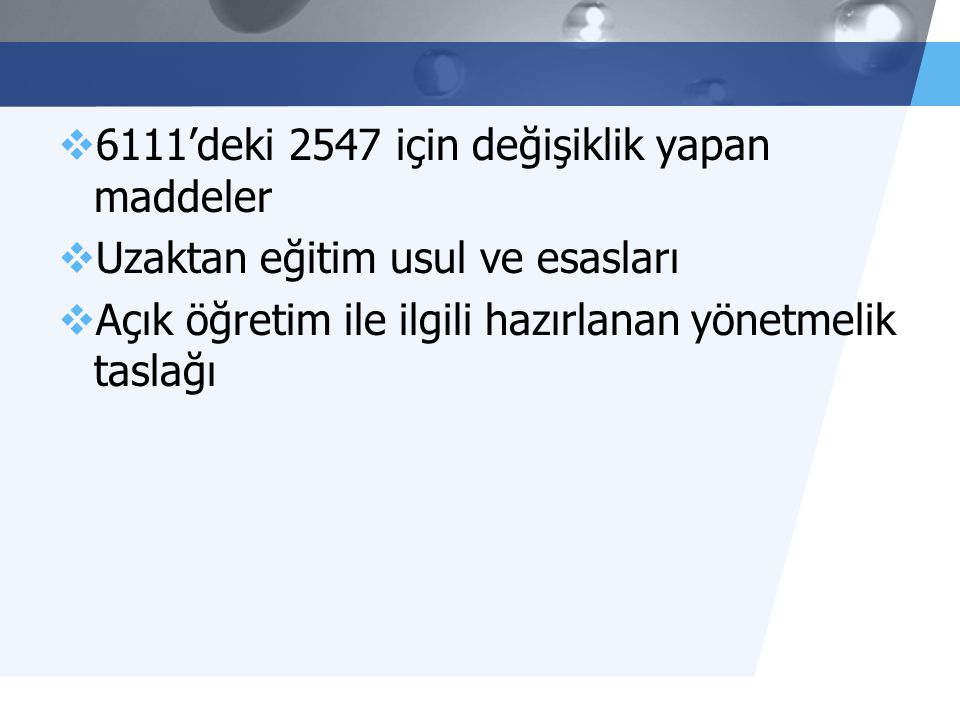 6111'deki 2547 için değişiklik yapan maddeler