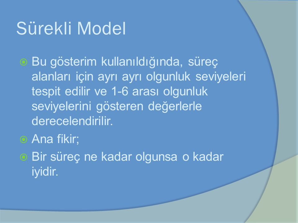 Sürekli Model