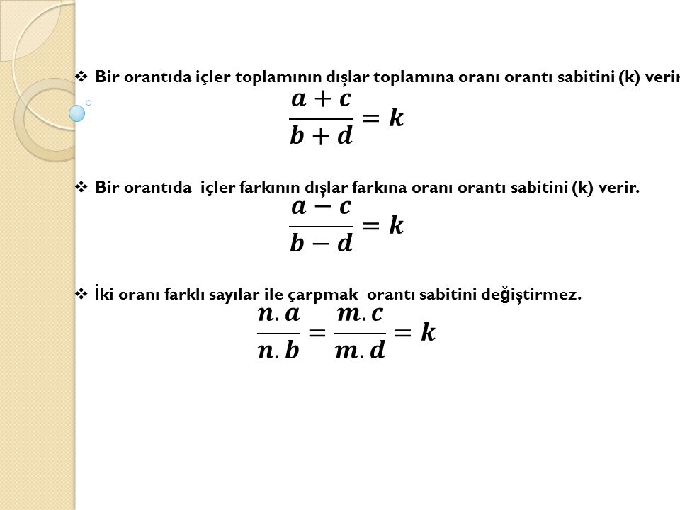 𝒂+𝒄 𝒃+𝒅 =𝒌 𝒂−𝒄 𝒃−𝒅 =𝒌 𝒏.𝒂 𝒏.𝒃 = 𝒎.𝒄 𝒎.𝒅 =𝒌