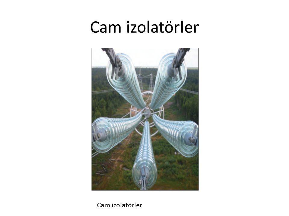 Cam izolatörler Cam izolatörler
