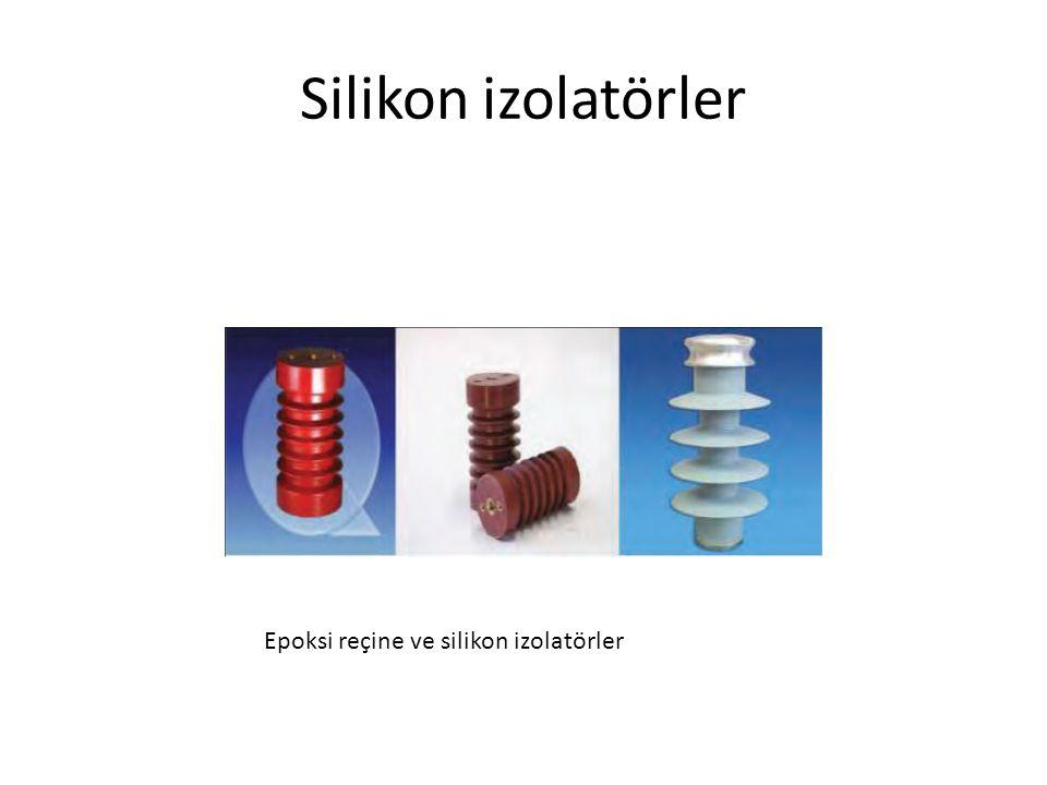 Silikon izolatörler Epoksi reçine ve silikon izolatörler
