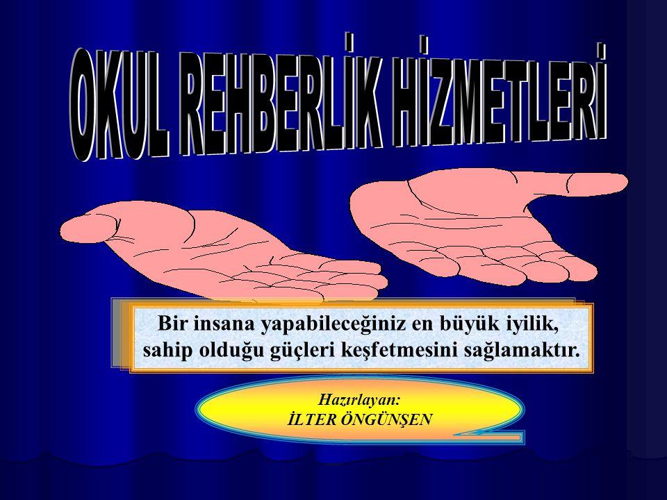 OKUL REHBERLİK HİZMETLERİ