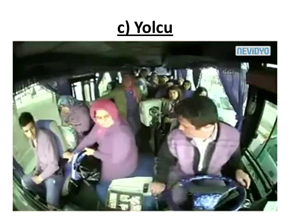 c) Yolcu