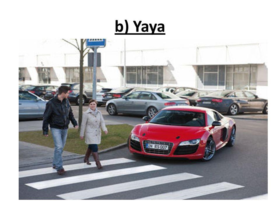 b) Yaya