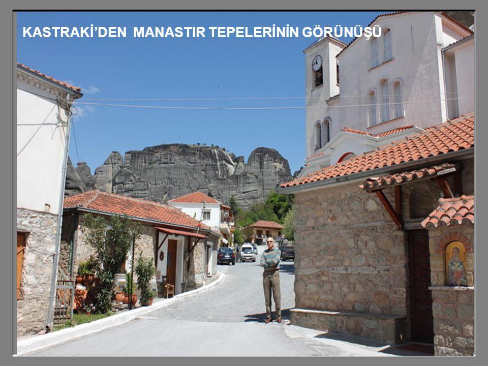 KASTRAKİ'DEN MANASTIR TEPELERİNİN GÖRÜNÜŞÜ