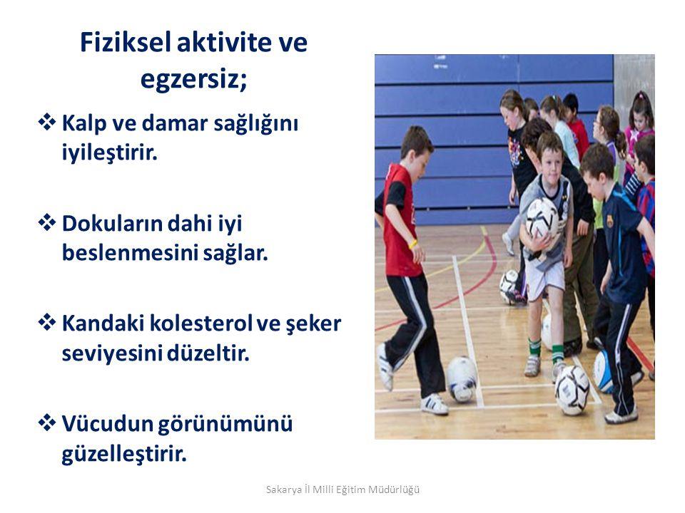 Fiziksel aktivite ve egzersiz;