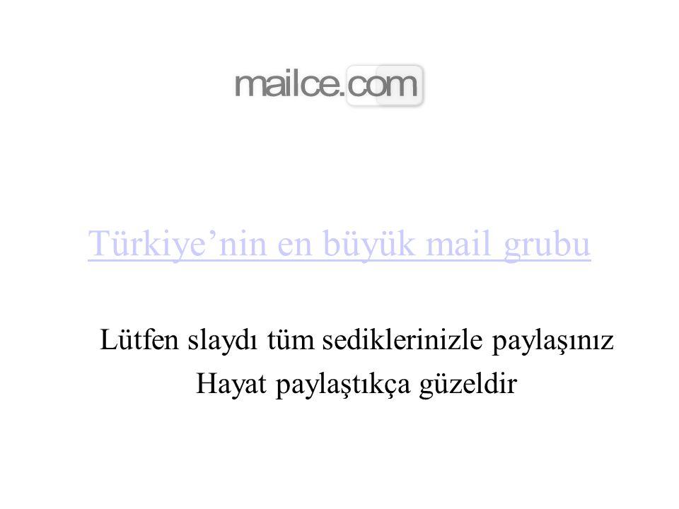 Türkiye'nin en büyük mail grubu