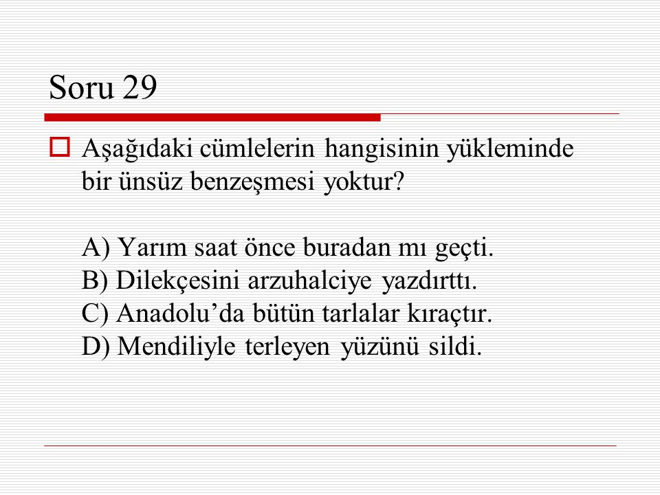 Soru 29