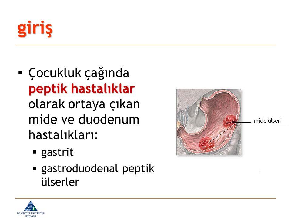 giriş Çocukluk çağında peptik hastalıklar olarak ortaya çıkan mide ve duodenum hastalıkları: gastrit.