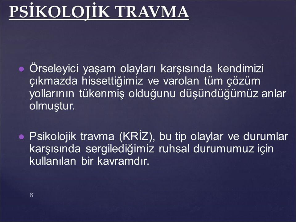 PSİKOLOJİK TRAVMA