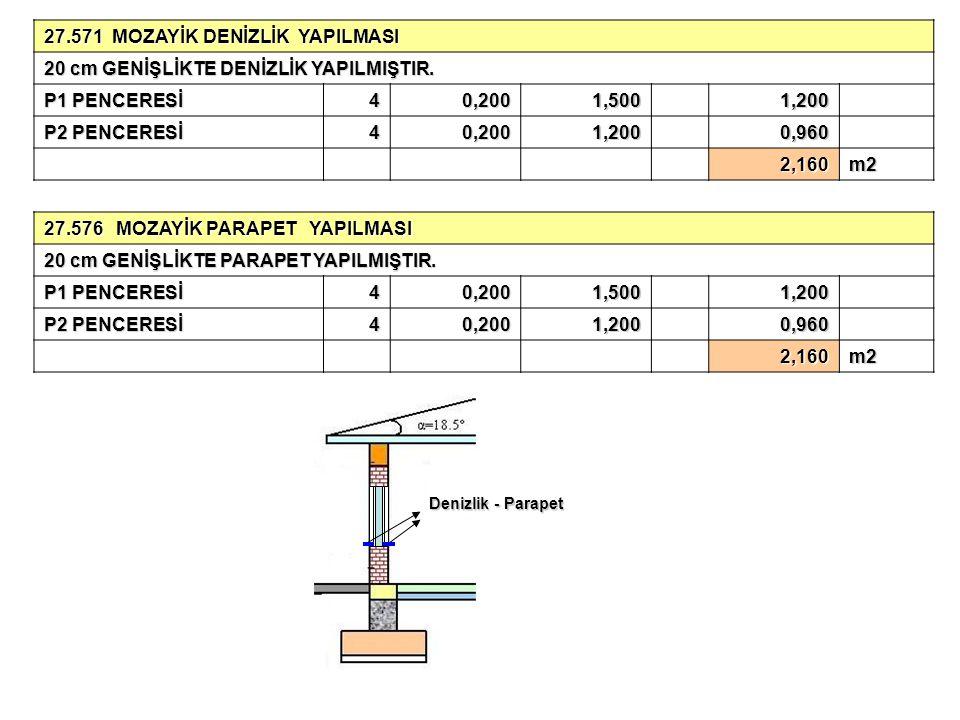 27.571 MOZAYİK DENİZLİK YAPILMASI