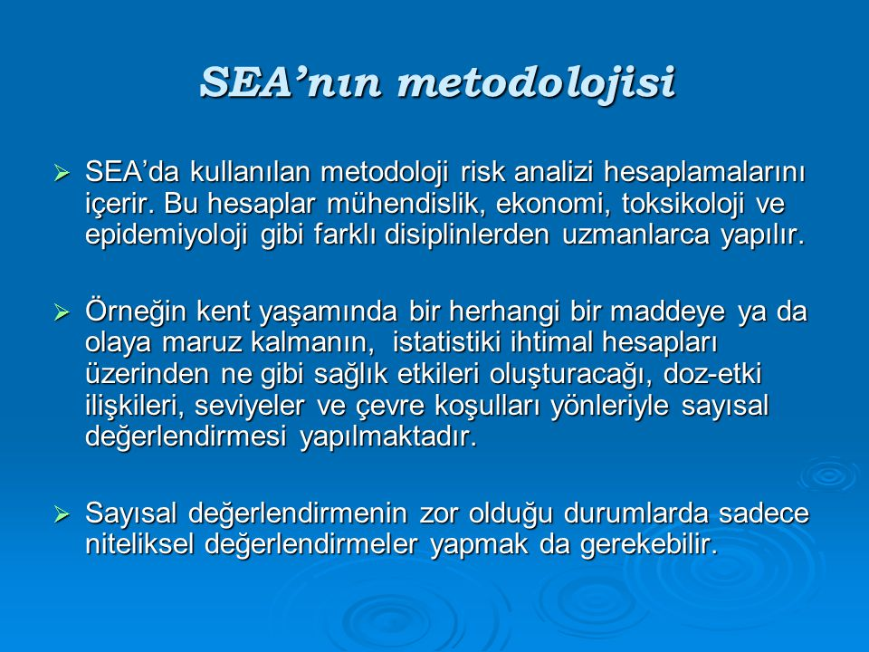 SEA'nın metodolojisi