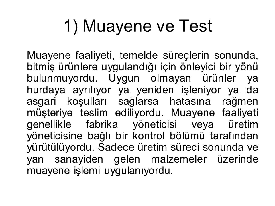 1) Muayene ve Test