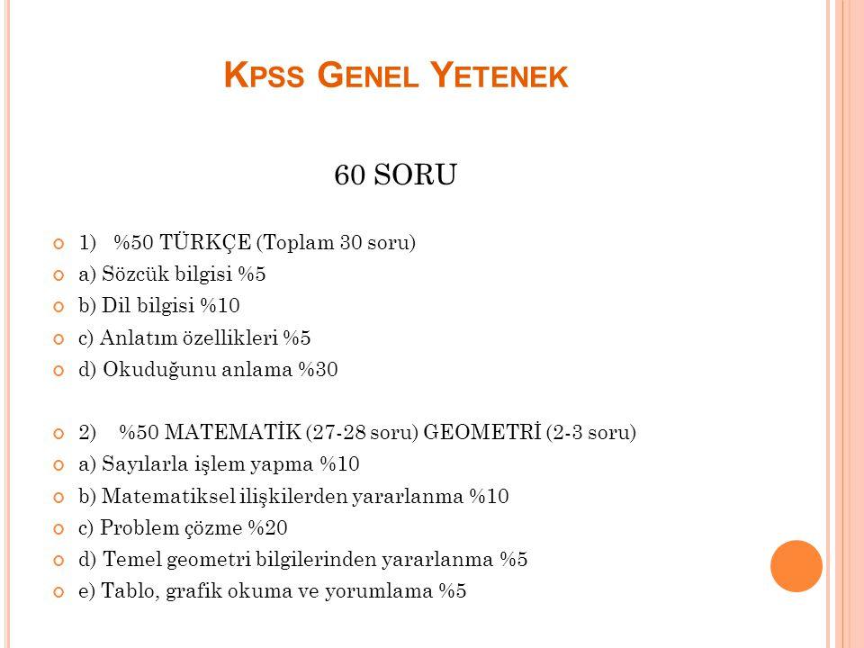 Kpss Genel Yetenek 60 SORU 1) %50 TÜRKÇE (Toplam 30 soru)
