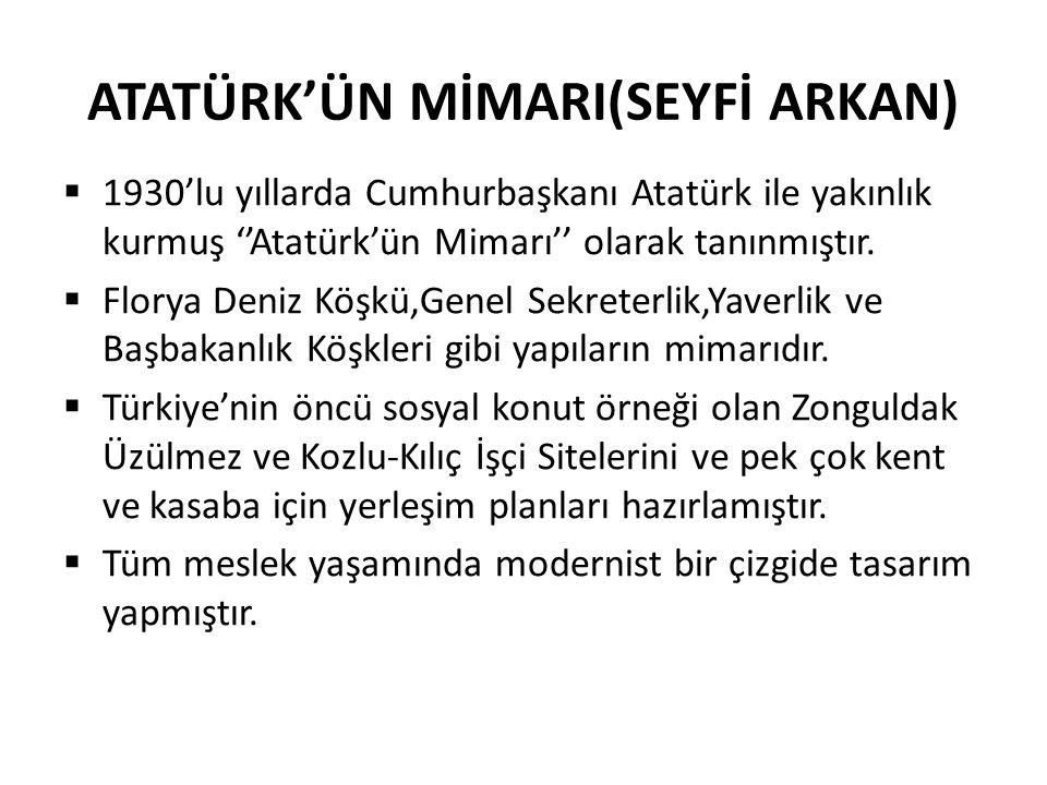 ATATÜRK'ÜN MİMARI(SEYFİ ARKAN)