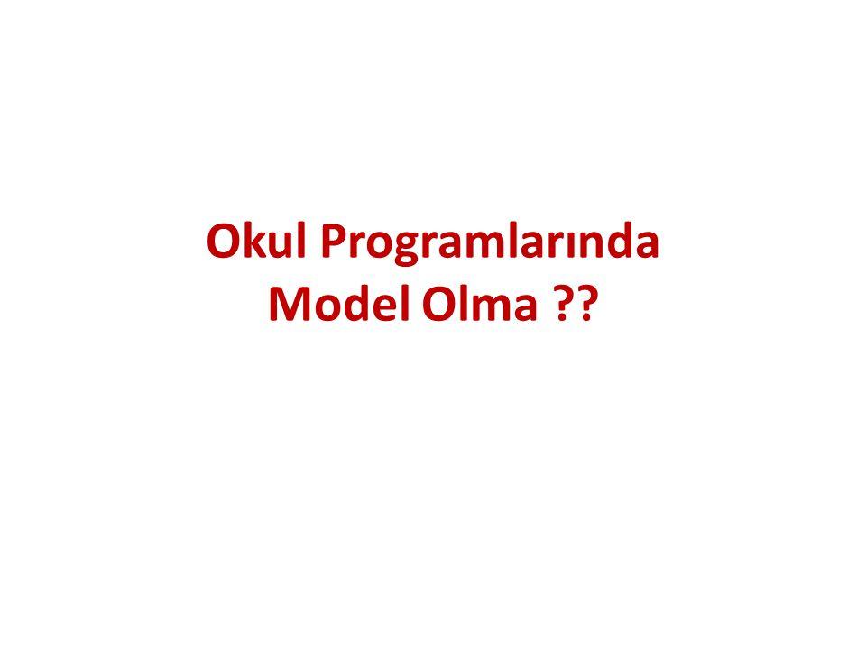 Okul Programlarında Model Olma