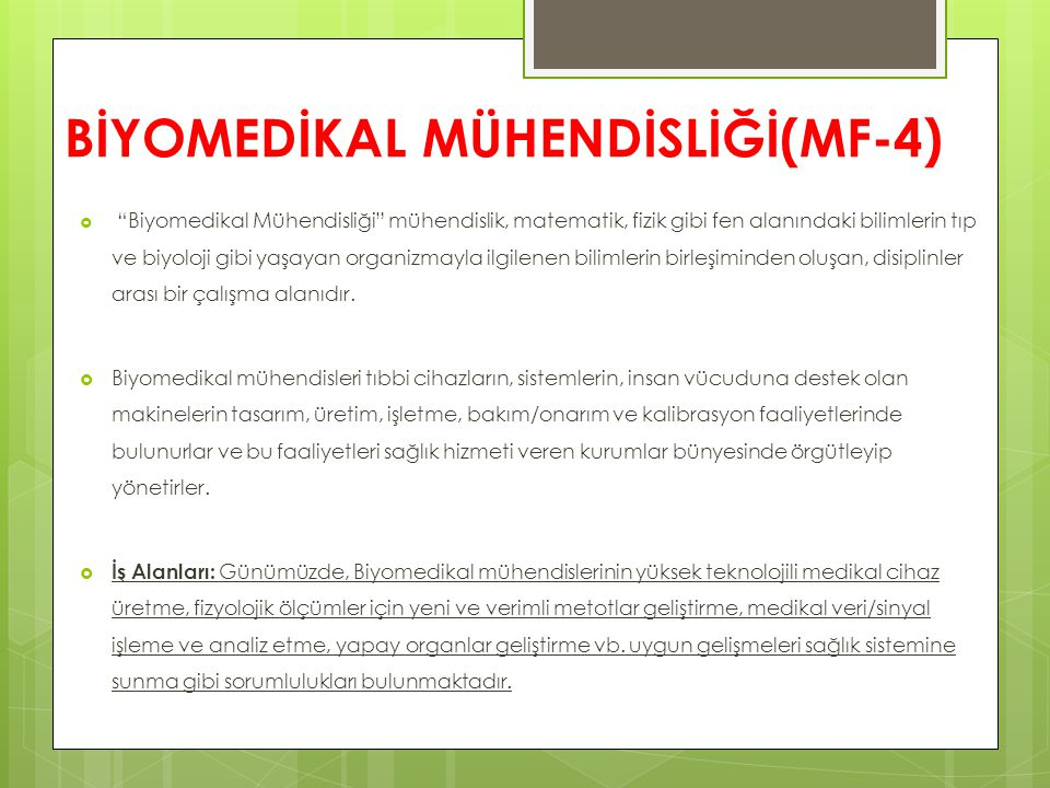 BİYOMEDİKAL MÜHENDİSLİĞİ(MF-4)