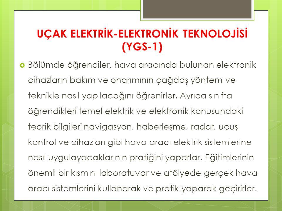 UÇAK ELEKTRİK-ELEKTRONİK TEKNOLOJİSİ (YGS-1)