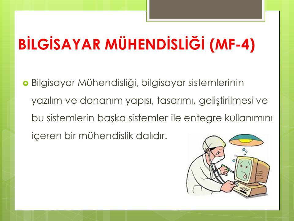 BİLGİSAYAR MÜHENDİSLİĞİ (MF-4)